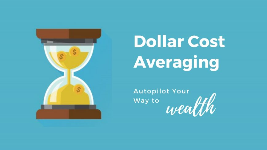 Autopilot your way to wealth with Dollar cost averaging